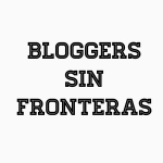 Bloggers Sin Fronteras